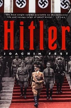 Иоахим Фест - Гитлер