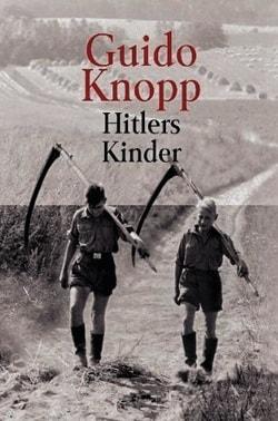 Книга Дети Гитлера Гвидо Кнопп