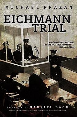 Суд над Адольфом Эйхманом 2011
