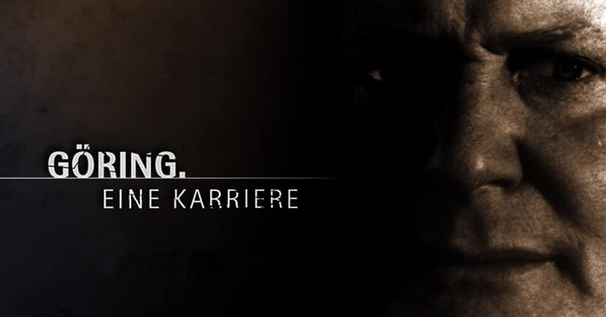Наци № 1. Геринг. Карьера Göring - Eine Karriere