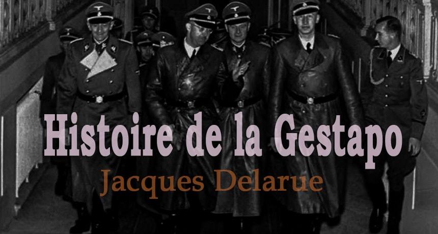История Гестапо Жак Деларю - Jacques Delaru Histoire de la Gestapo