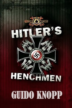 Приспешники Гитлера Гвидо Кнопп
