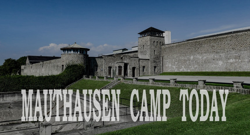 Mauthausen Concentration Camp today Memorial complex