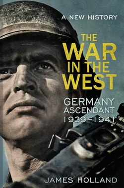 Джеймс Холланд Война на Западном фронте