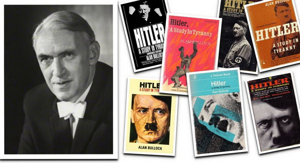 'HITLER, A STUDY IN TYRANNY' BY ALAN BULLOCK