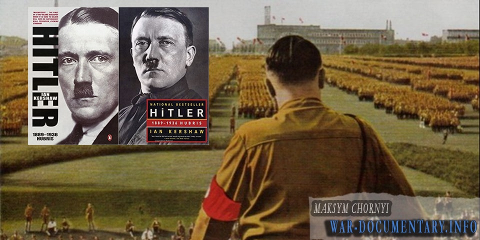 Ian Kershaw HITLER Hubris book analysis